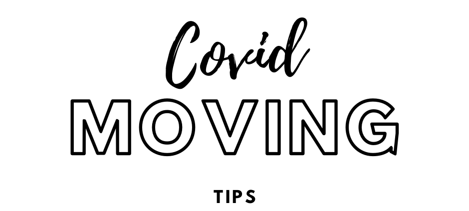 moving tips during covid